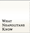 What Neapolitans Know